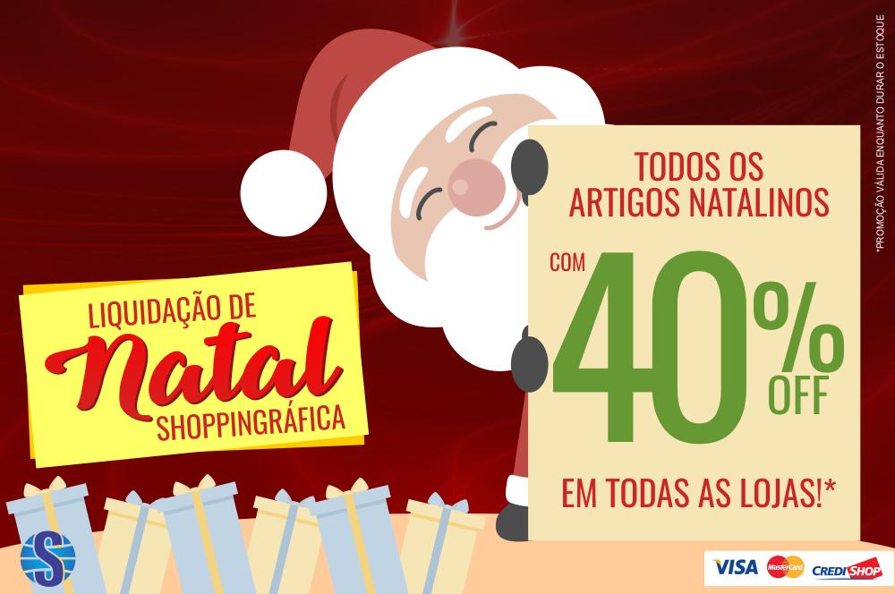 Para quem gosta de promoção: Liquidação de Natal Shoppingráfica!